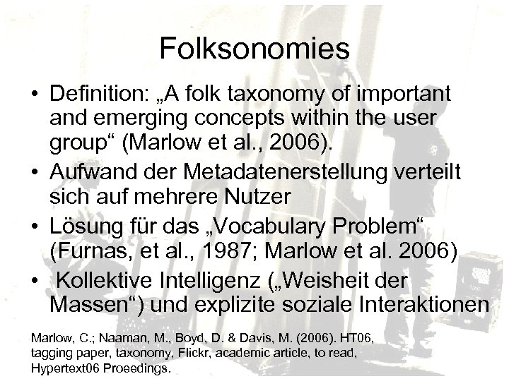 """Folksonomies • Definition: """"A folk taxonomy of important and emerging concepts within the user"""