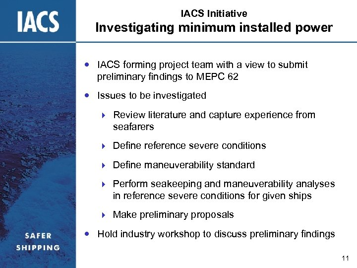 IACS Initiative Investigating minimum installed power IACS forming project team with a view to