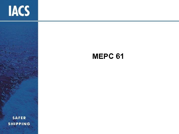 MEPC 61