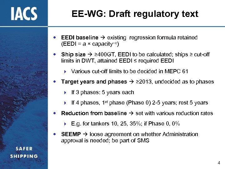 EE-WG: Draft regulatory text EEDI baseline existing regression formula retained (EEDI = a ×
