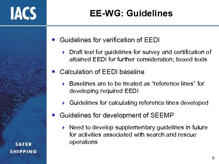 EE-WG: Guidelines for verification of EEDI } Draft text for guidelines for survey and