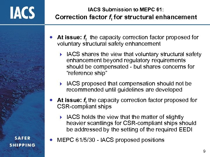 IACS Submission to MEPC 61: Correction factor fi for structural enhancement At issue: fi