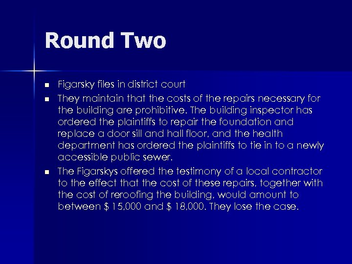 Round Two n n n Figarsky files in district court They maintain that the