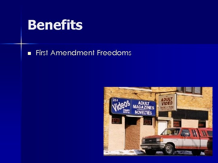 Benefits n First Amendment Freedoms