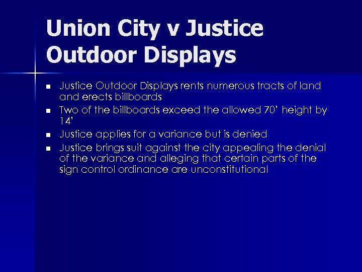 Union City v Justice Outdoor Displays n n Justice Outdoor Displays rents numerous tracts