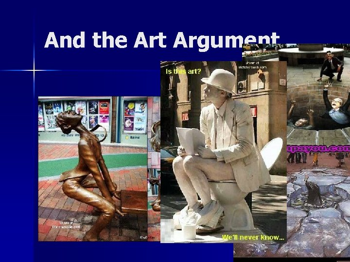 And the Art Argument