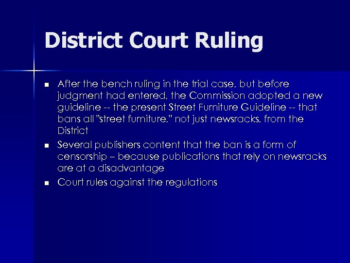 District Court Ruling n n n After the bench ruling in the trial case,