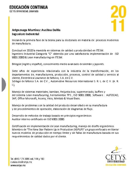 Ariguznaga Martínez Avelina Dalila Ingeniero Industrial Iniciando la primera fase de la tesina para