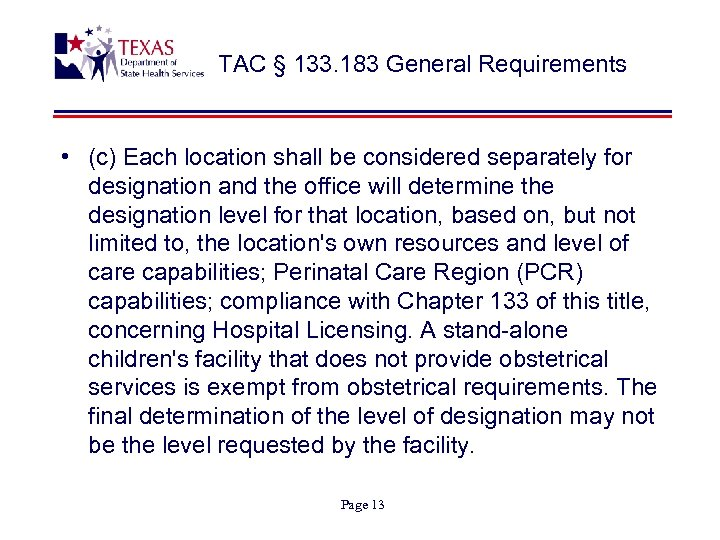 TAC § 133. 183 General Requirements • (c) Each location shall be considered separately