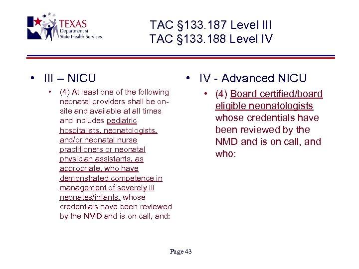 TAC § 133. 187 Level III TAC § 133. 188 Level IV • III