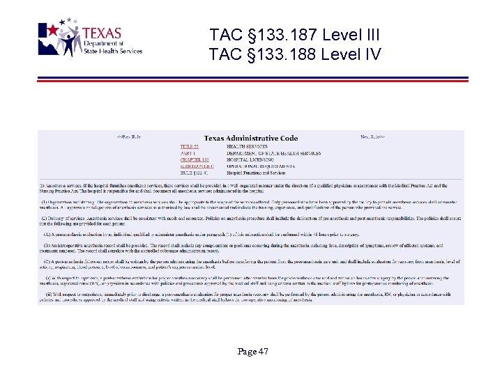 TAC § 133. 187 Level III TAC § 133. 188 Level IV Page 47