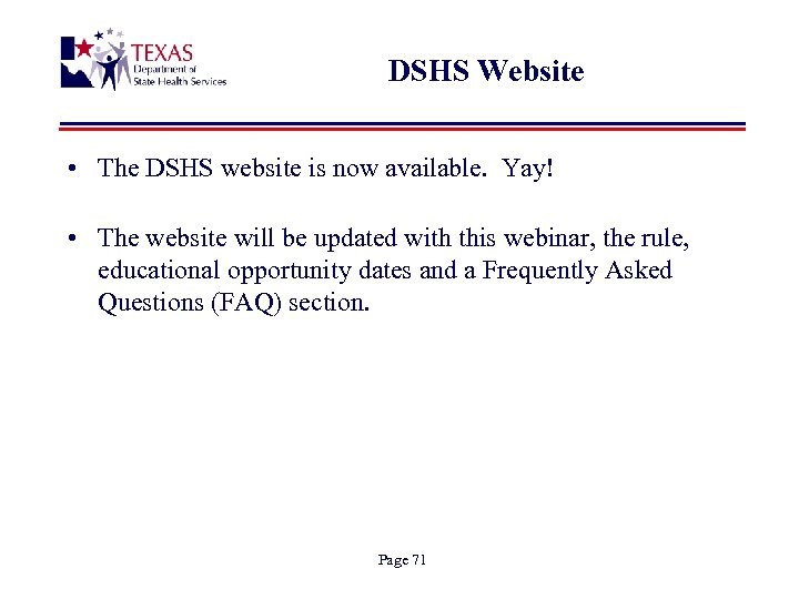 DSHS Website • The DSHS website is now available. Yay! • The website will