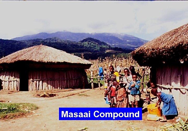 Masaai Compound