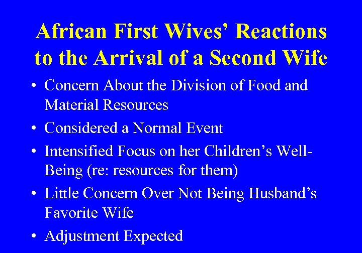 African First Wives' Reactions to the Arrival of a Second Wife • Concern About