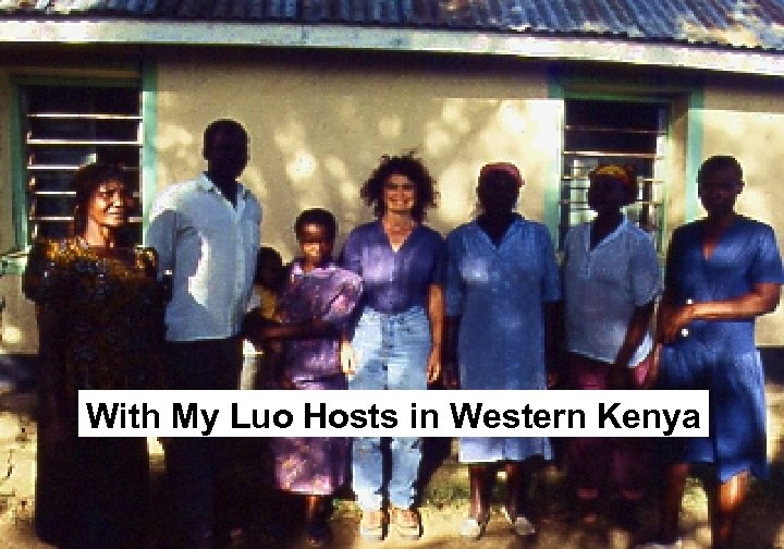 With My Luo Hosts in Western Kenya
