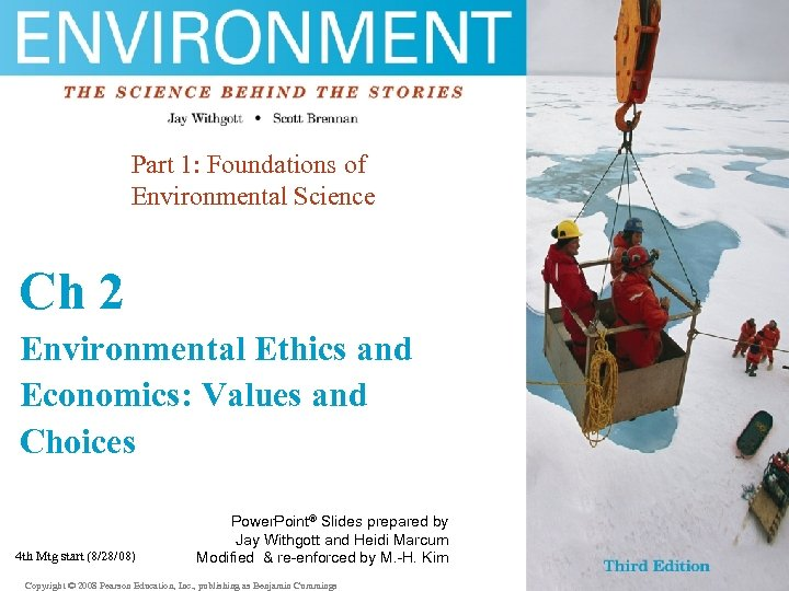 Part 1: Foundations of Environmental Science Ch 2 Environmental Ethics and Economics: Values and