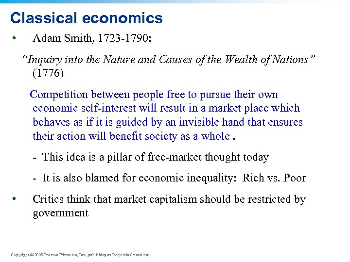 """Classical economics • Adam Smith, 1723 -1790: """"Inquiry into the Nature and Causes of"""