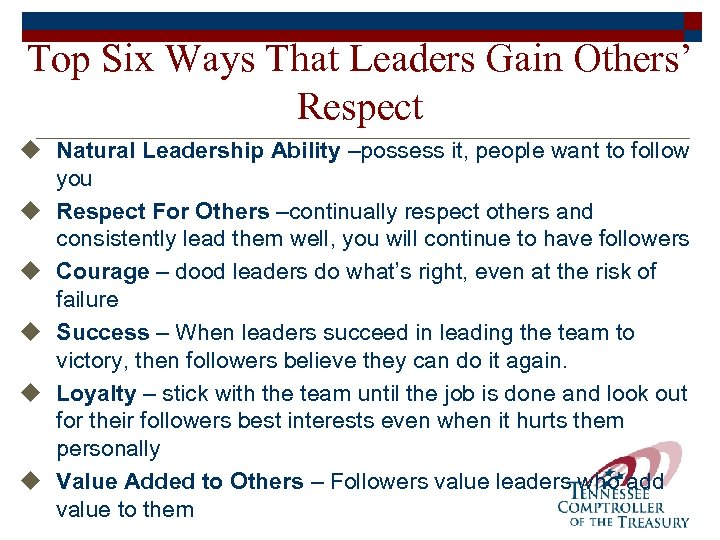 Top Six Ways That Leaders Gain Others' Respect u Natural Leadership Ability –possess it,