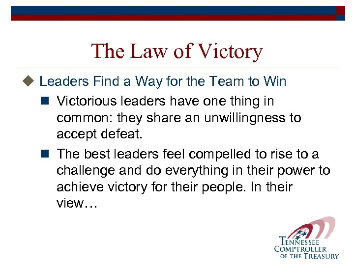 The Law of Victory u Leaders Find a Way for the Team to Win