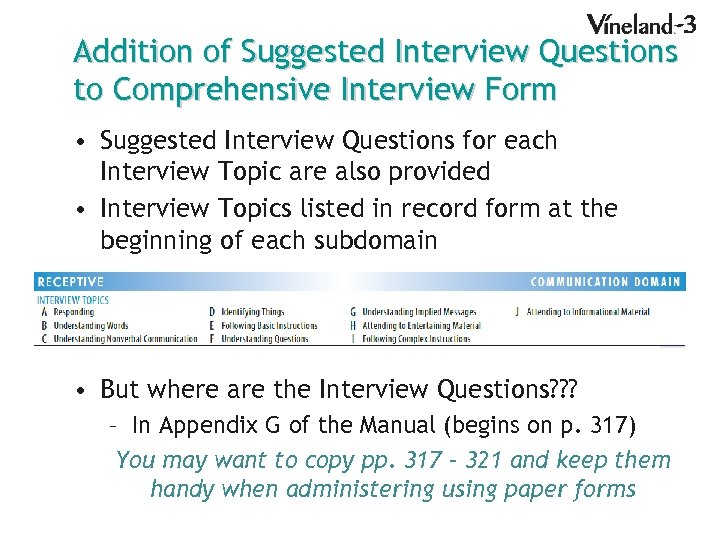 Addition of Suggested Interview Questions to Comprehensive Interview Form • Suggested Interview Questions for