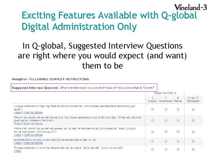 Exciting Features Available with Q-global Digital Administration Only In Q-global, Suggested Interview Questions are