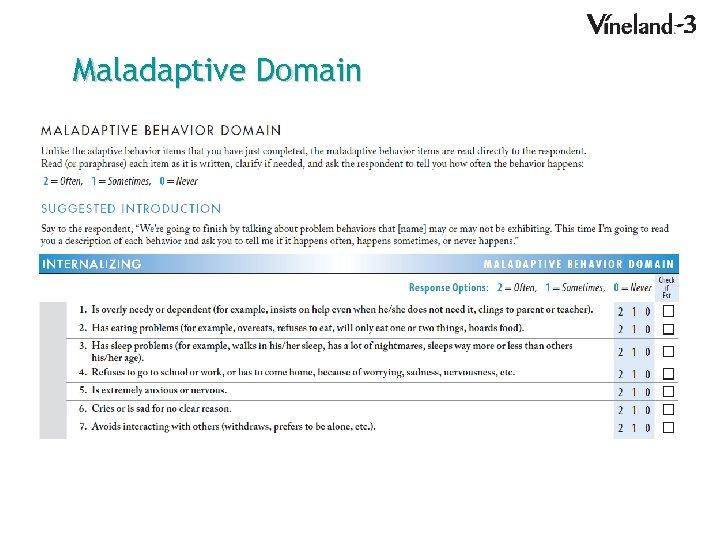 Maladaptive Domain