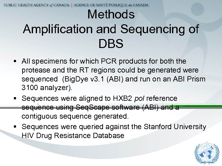 Methods Amplification and Sequencing of DBS § All specimens for which PCR products for