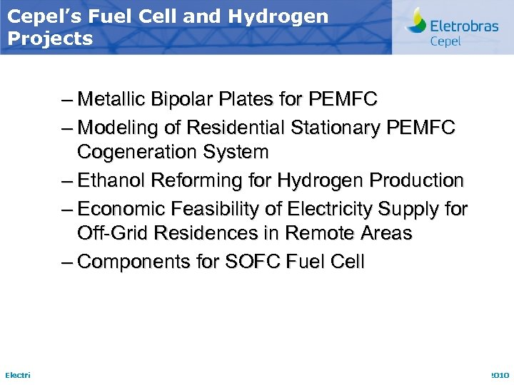 Cepel's Fuel Cell and Hydrogen Projects – Metallic Bipolar Plates for PEMFC – Modeling