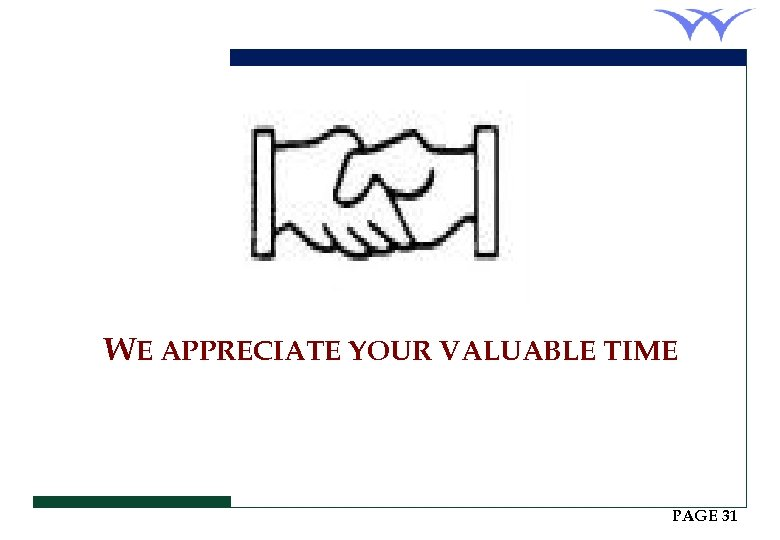 WE APPRECIATE YOUR VALUABLE TIME PAGE 31