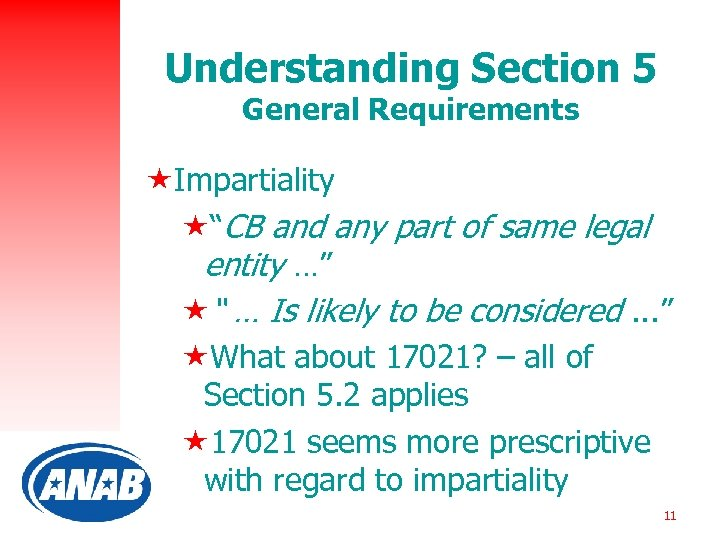 "Understanding Section 5 General Requirements «Impartiality «""CB and any part of same legal entity"