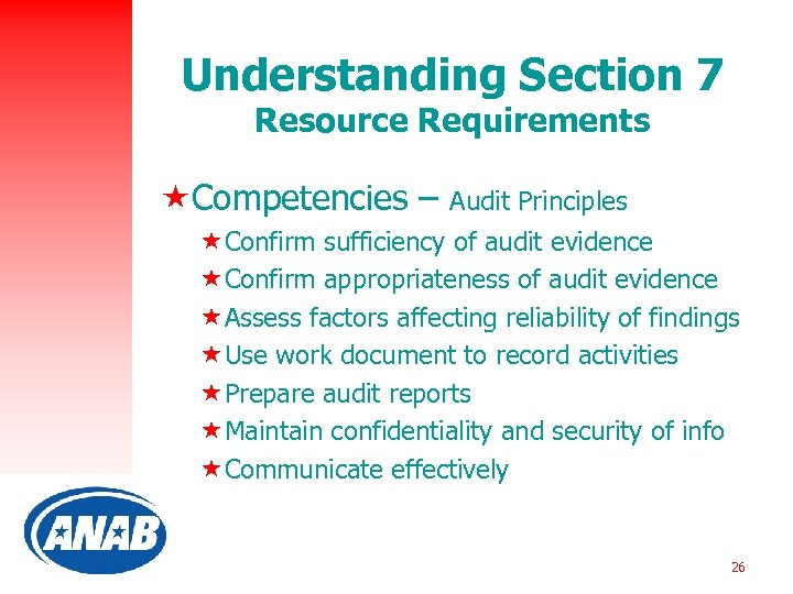 Understanding Section 7 Resource Requirements «Competencies – Audit Principles «Confirm sufficiency of audit evidence