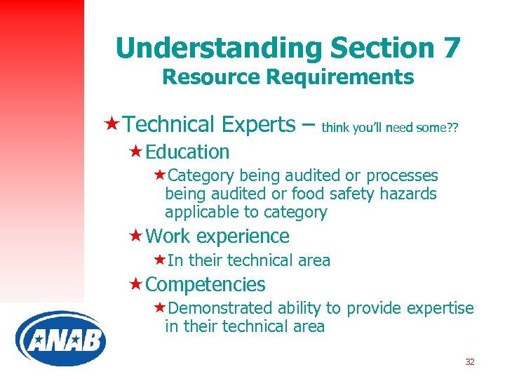 Understanding Section 7 Resource Requirements «Technical Experts – think you'll need some? ? «Education