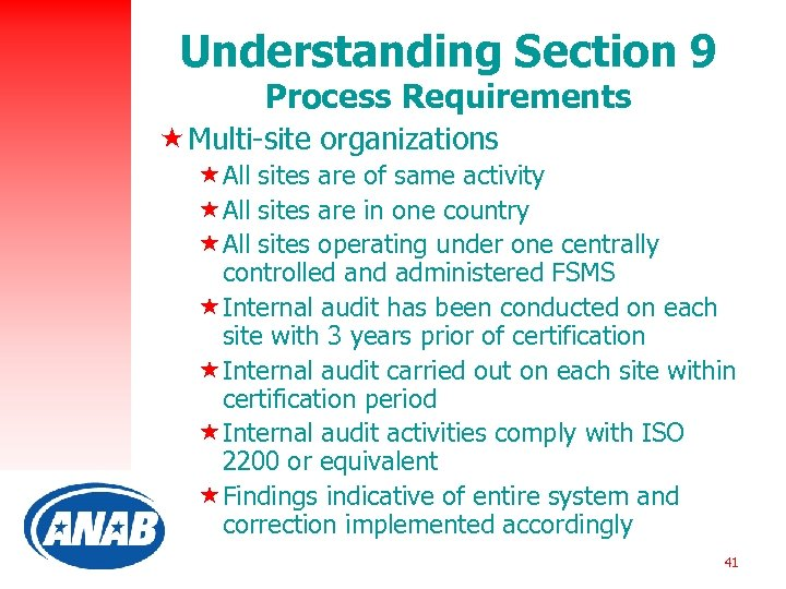 Understanding Section 9 Process Requirements « Multi-site organizations «All sites are of same activity