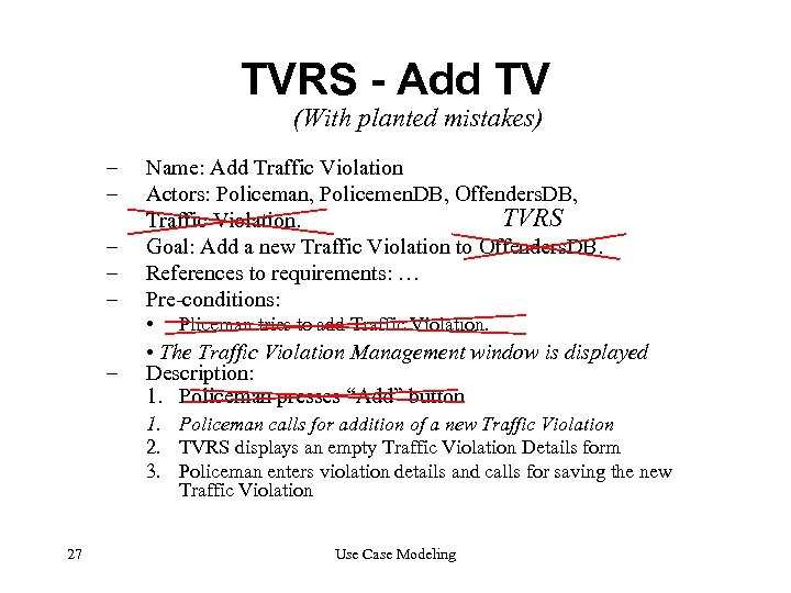TVRS - Add TV (With planted mistakes) – – – Name: Add Traffic Violation