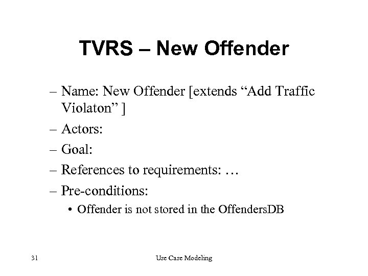 """TVRS – New Offender – Name: New Offender [extends """"Add Traffic Violaton"""" ] –"""