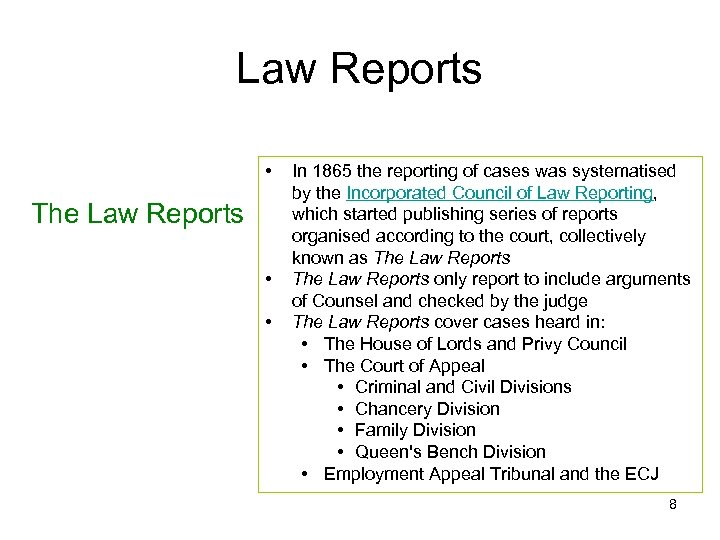 Law Reports • The Law Reports • • In 1865 the reporting of cases