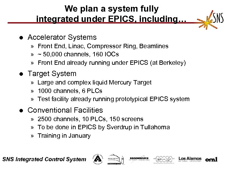 We plan a system fully integrated under EPICS, including… l Accelerator Systems » Front