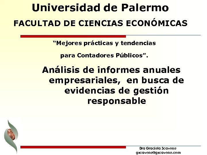 """Universidad de Palermo FACULTAD DE CIENCIAS ECONÓMICAS """"Mejores prácticas y tendencias para Contadores Públicos""""."""