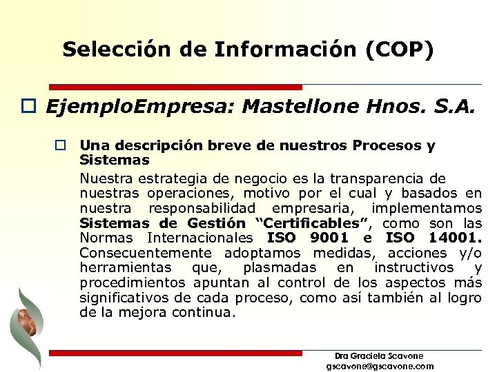 Selección de Información (COP) o Ejemplo. Empresa: Mastellone Hnos. S. A. o Una descripción