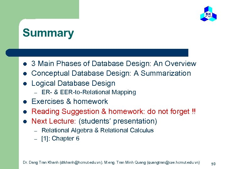 Summary l l l 3 Main Phases of Database Design: An Overview Conceptual Database