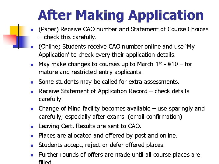 After Making Application n n n (Paper) Receive CAO number and Statement of Course