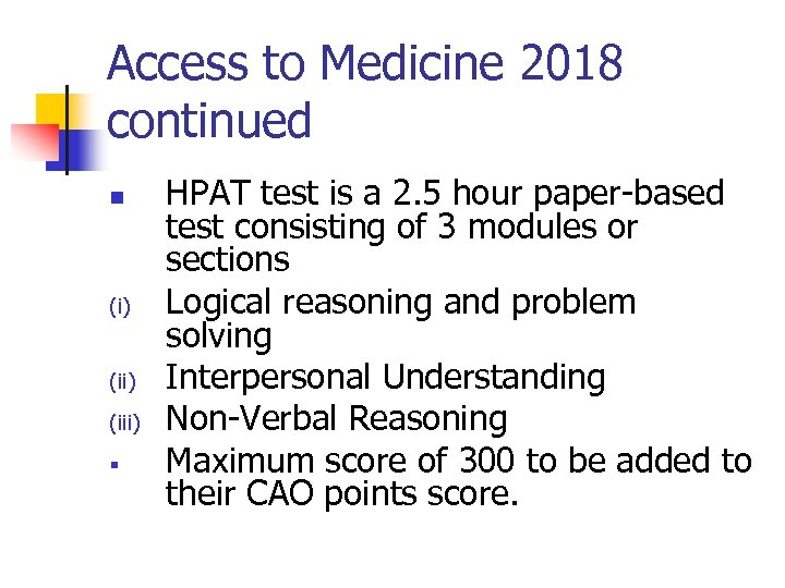 Access to Medicine 2018 continued n (i) (iii) § HPAT test is a 2.
