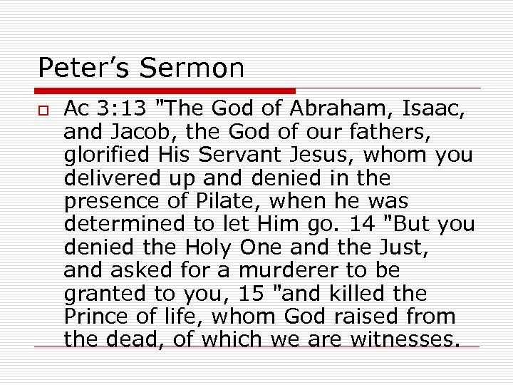 Peter's Sermon o Ac 3: 13