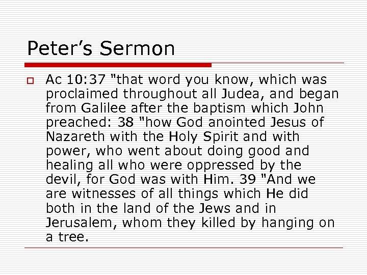Peter's Sermon o Ac 10: 37