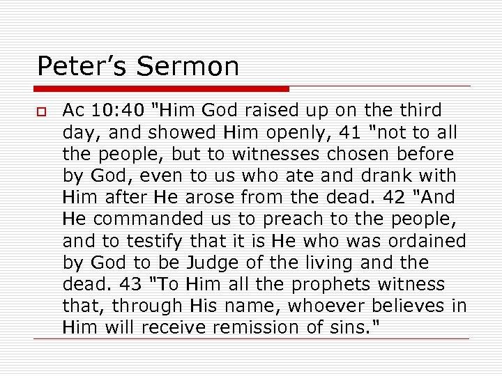 Peter's Sermon o Ac 10: 40