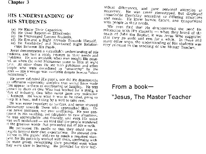 """From a book— """"Jesus, The Master Teacher"""