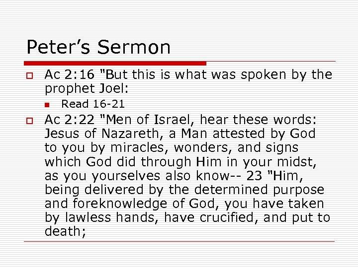 Peter's Sermon o Ac 2: 16