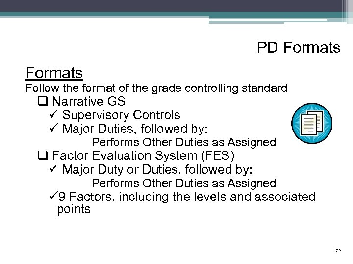 PD Formats Follow the format of the grade controlling standard q Narrative GS ü