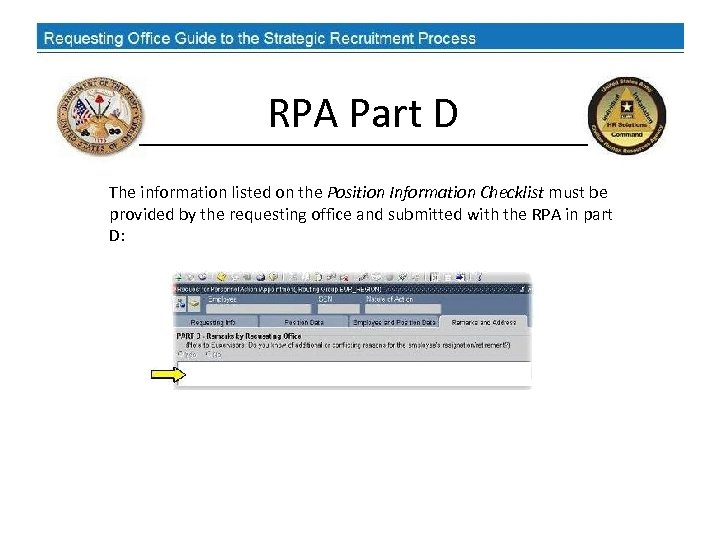 RPA Part D The information listed on the Position Information Checklist must be provided