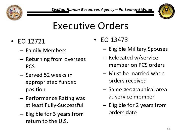 Civilian Human Resources Agency – Ft. Leonard Wood Executive Orders • EO 12721 –